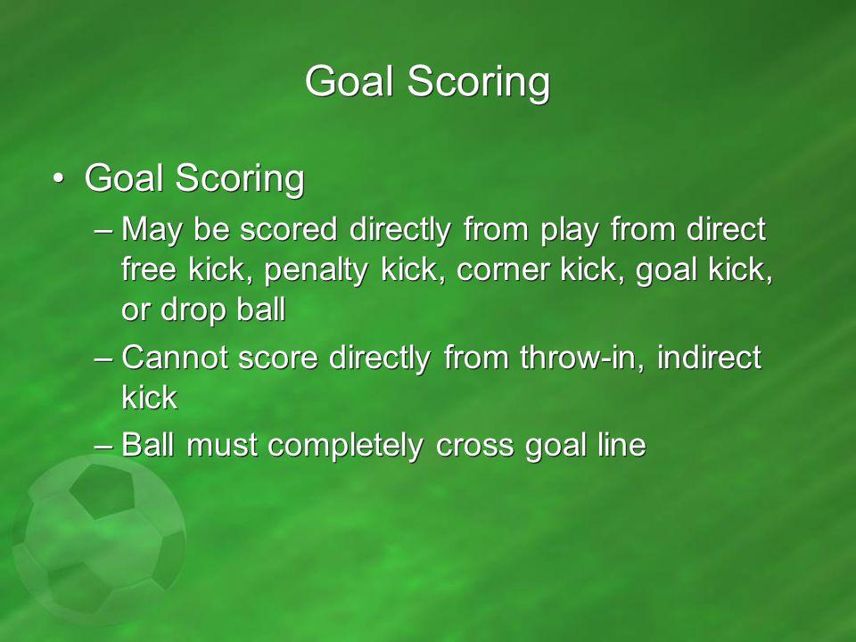 Goal Scoring Goal Scoring