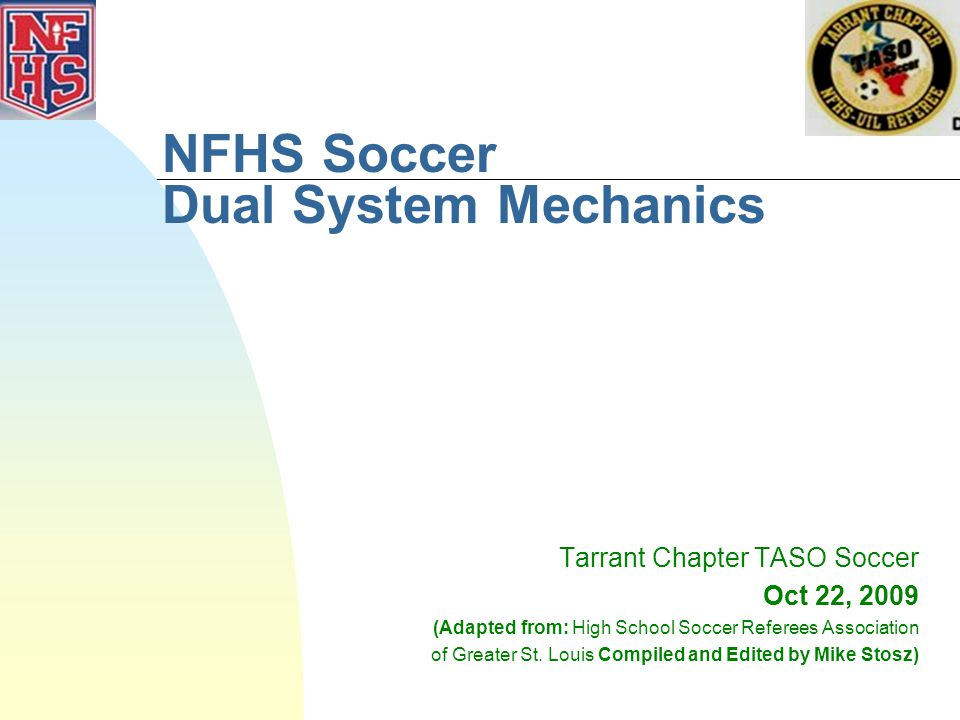 NFHS Soccer Dual System Mechanics