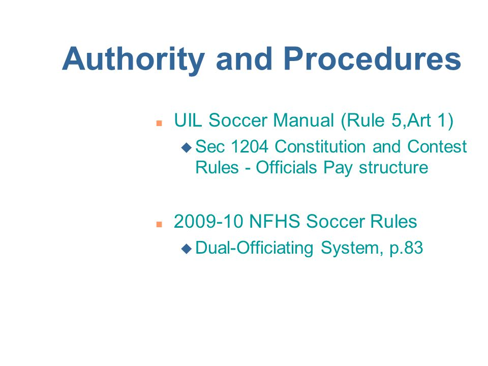 Authority and Procedures