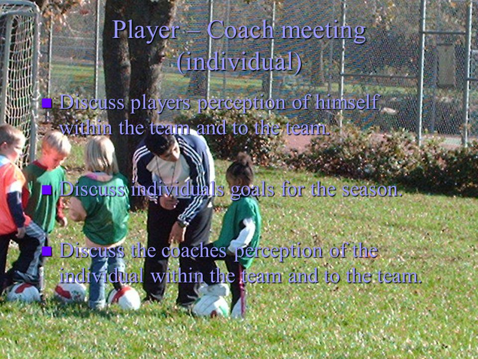 Player – Coach meeting (individual)