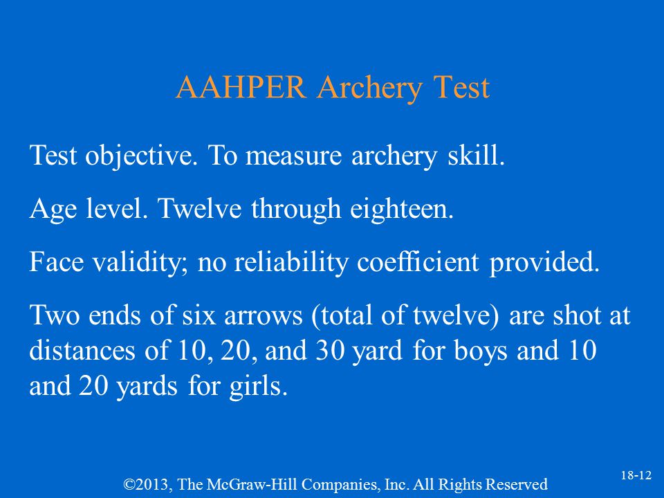 AAHPER Archery Test Test objective. To measure archery skill.
