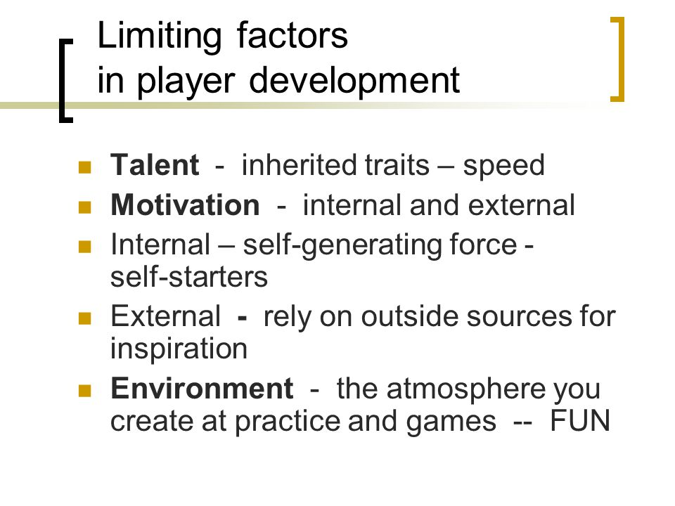 Limiting factors in player development