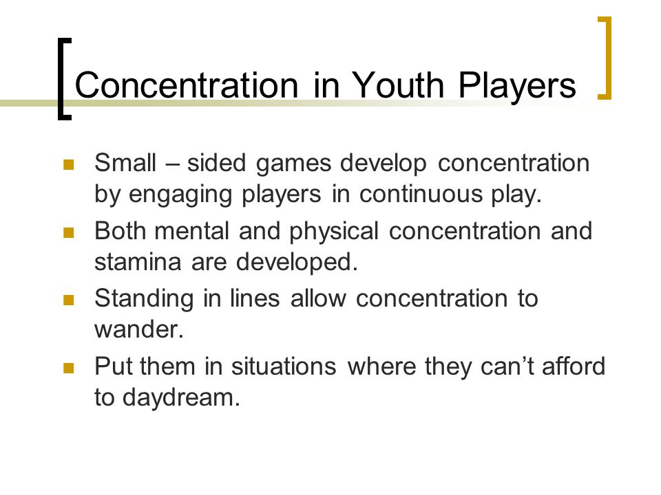 Concentration in Youth Players