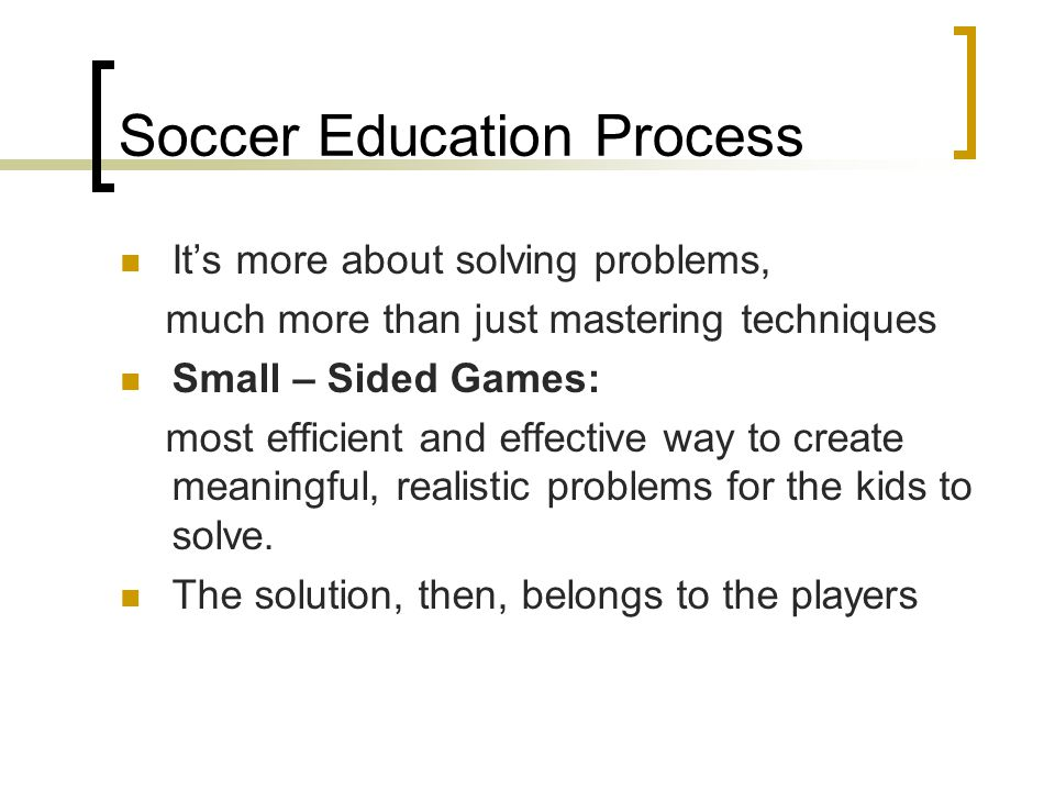 Soccer Education Process