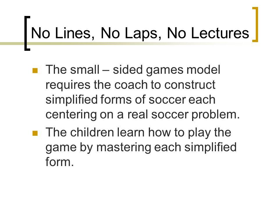 No Lines, No Laps, No Lectures