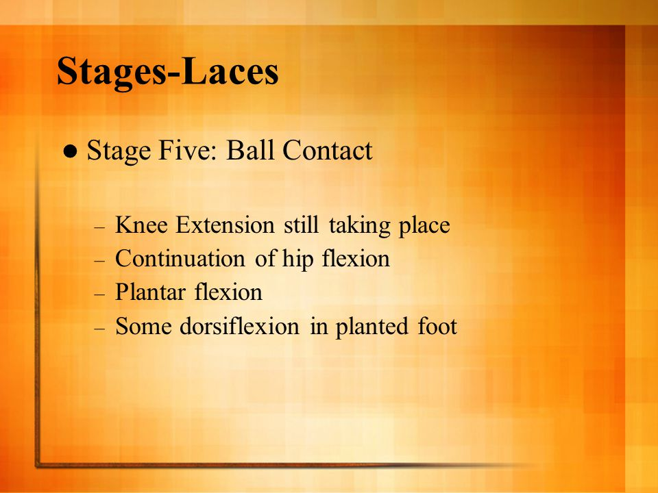 Stages-Laces Stage Five: Ball Contact