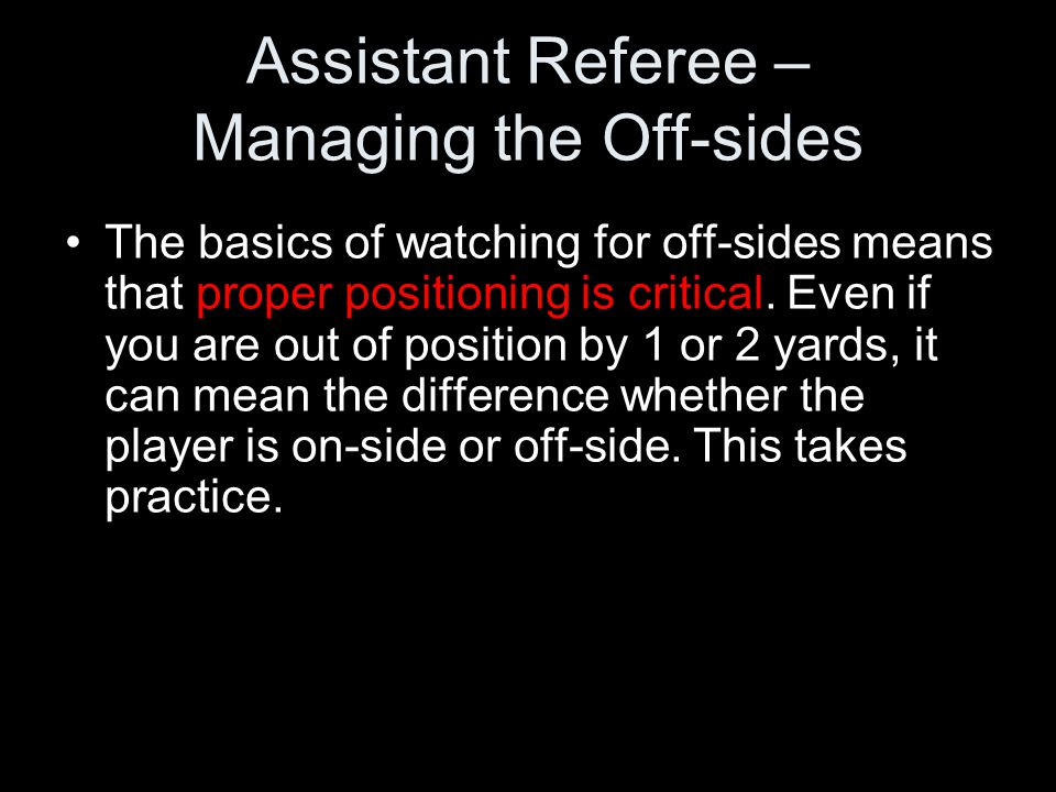 Assistant Referee – Managing the Off-sides