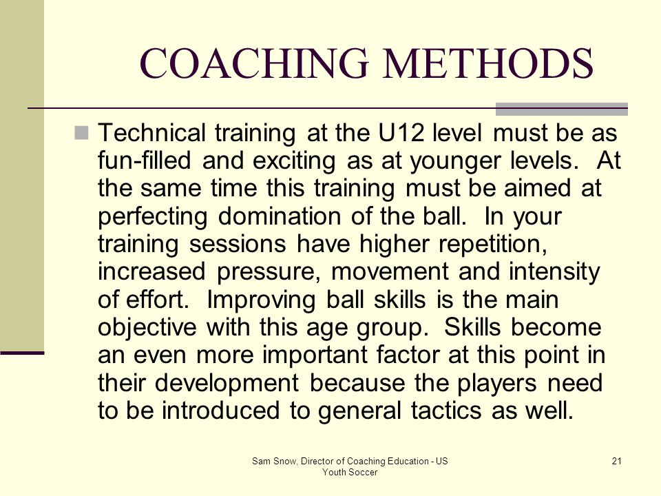 Sam Snow, Director of Coaching Education - US Youth Soccer
