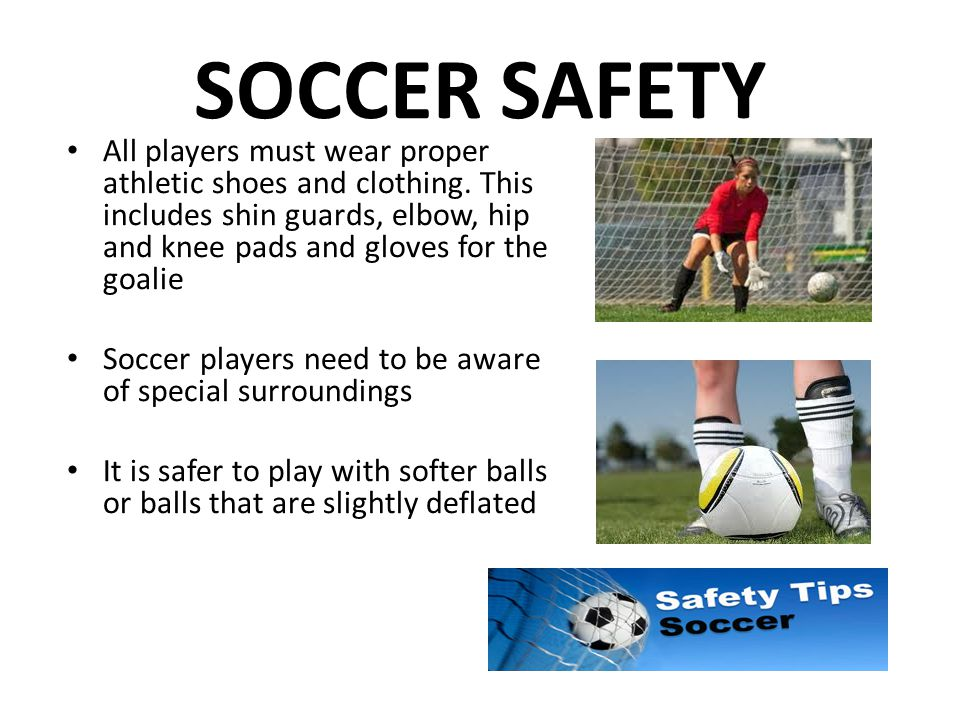 SOCCER SAFETY