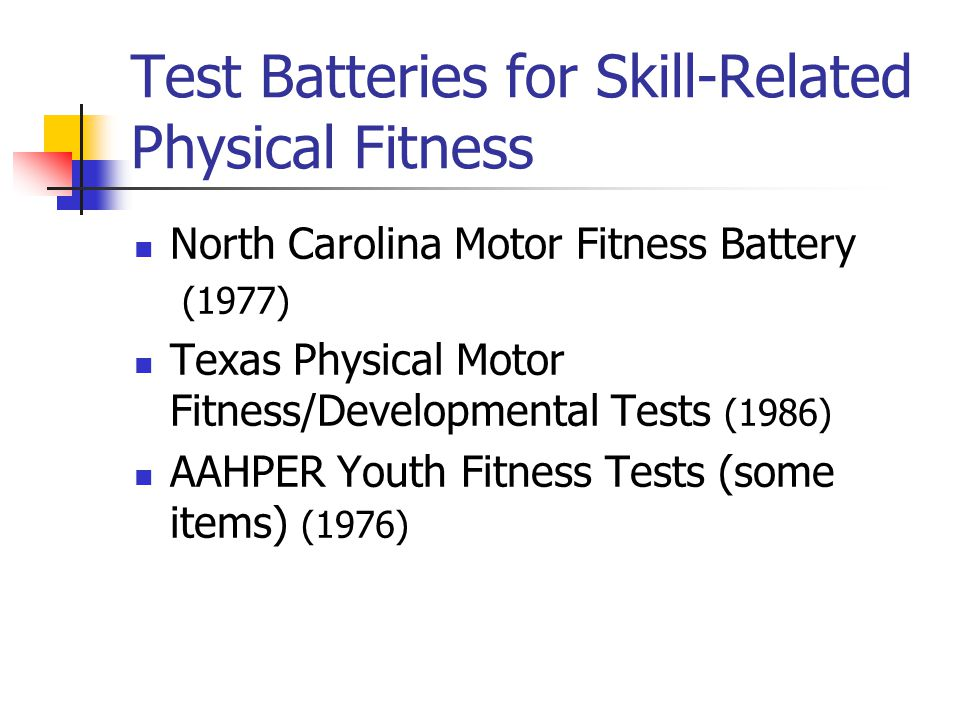 Test Batteries for Skill-Related Physical Fitness