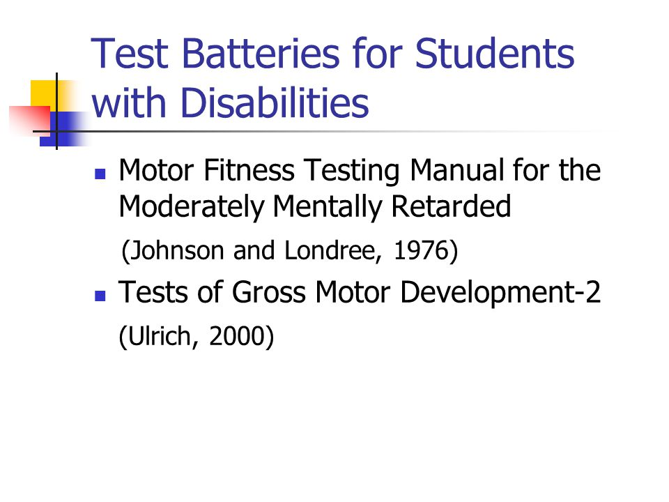 Test Batteries for Students with Disabilities