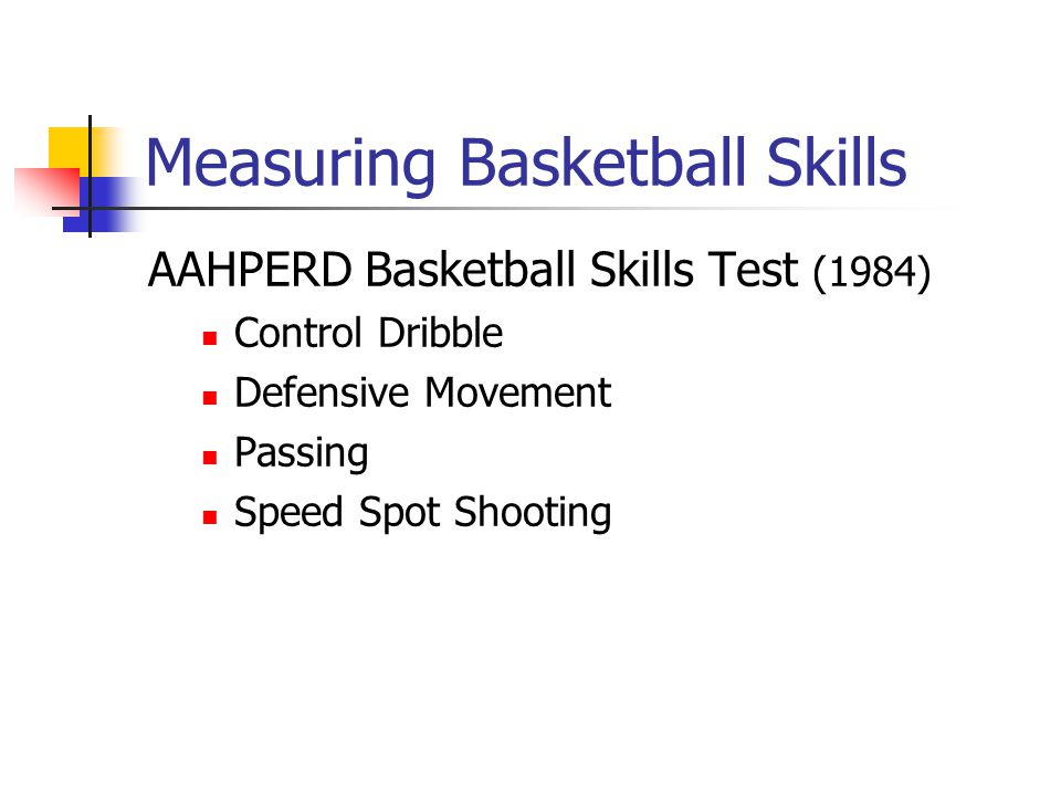 Measuring Basketball Skills