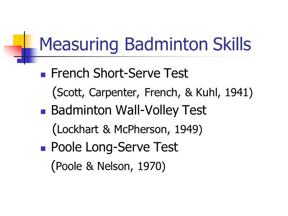 Measuring Badminton Skills
