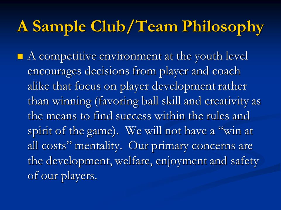 A Sample Club/Team Philosophy