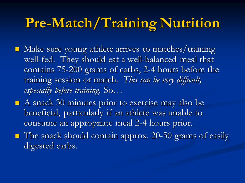 Pre-Match/Training Nutrition