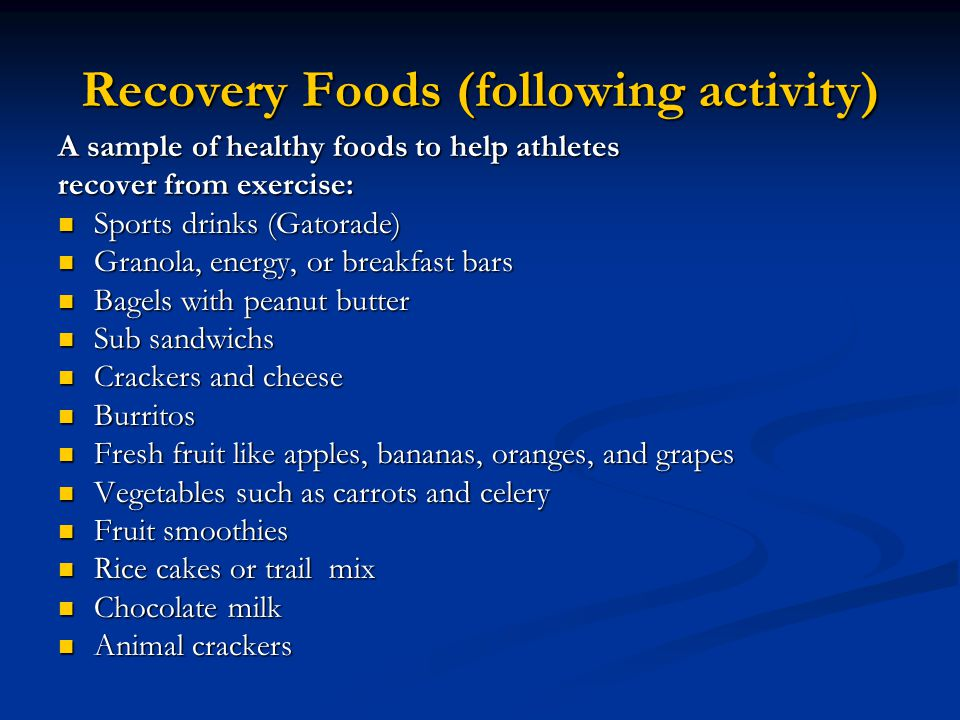 Recovery Foods (following activity)