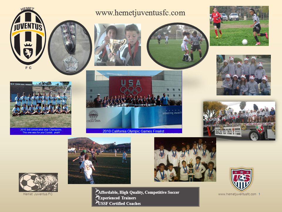 www.hemetjuventusfc.com Affordable, High Quality, Competitive Soccer
