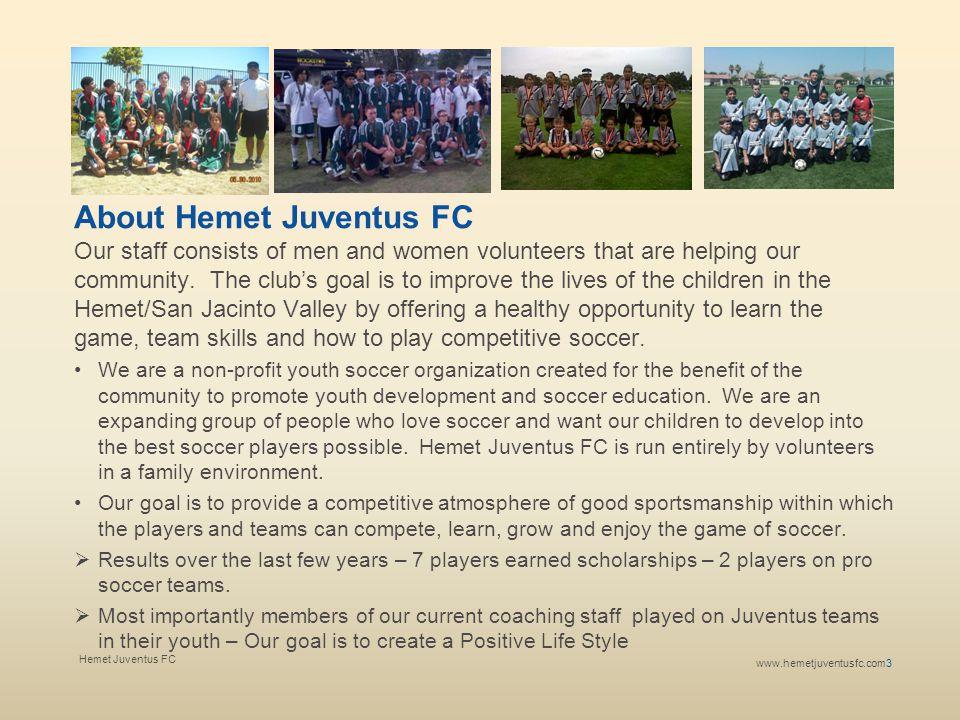 About Hemet Juventus FC