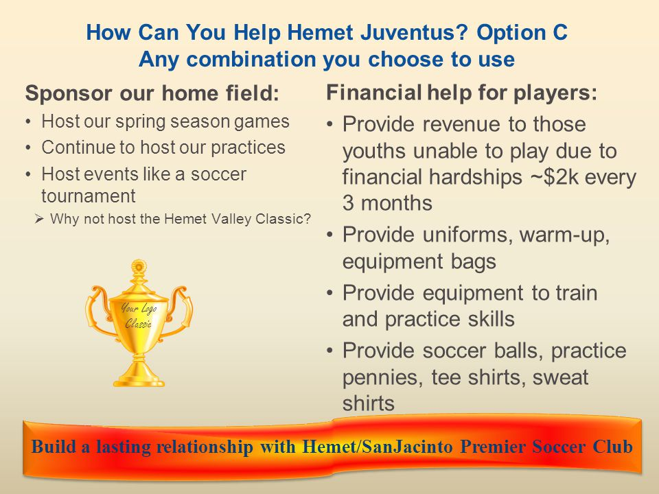 Build a lasting relationship with Hemet/SanJacinto Premier Soccer Club