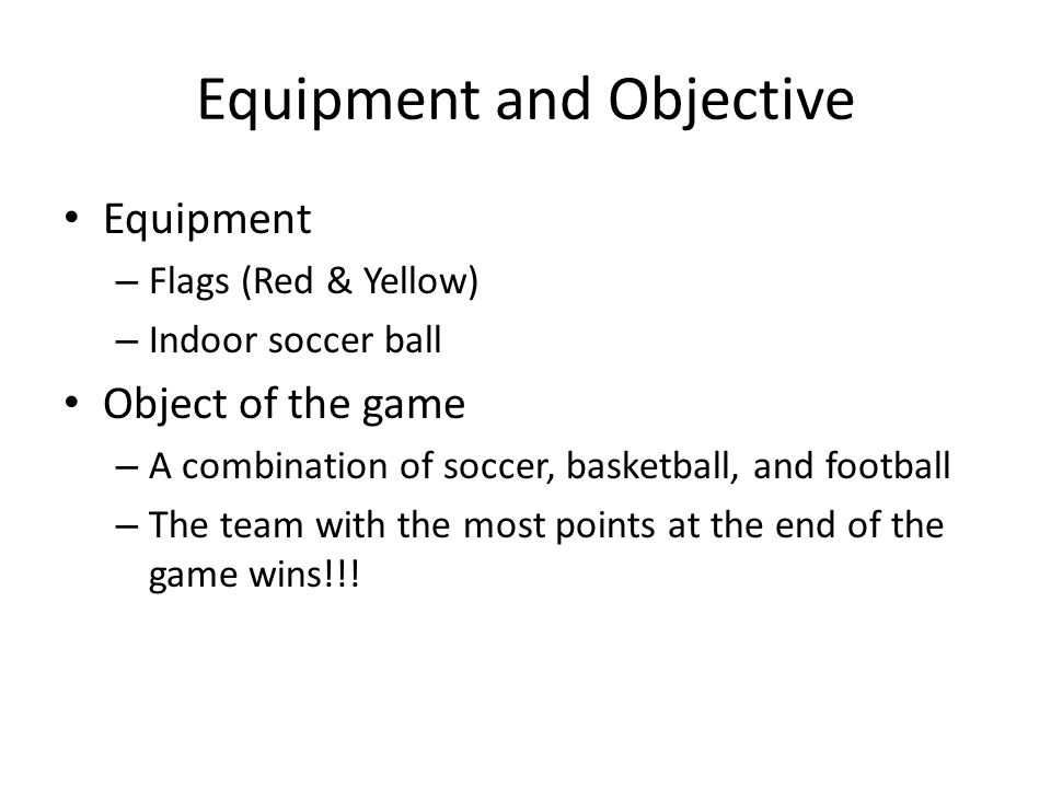 Equipment and Objective