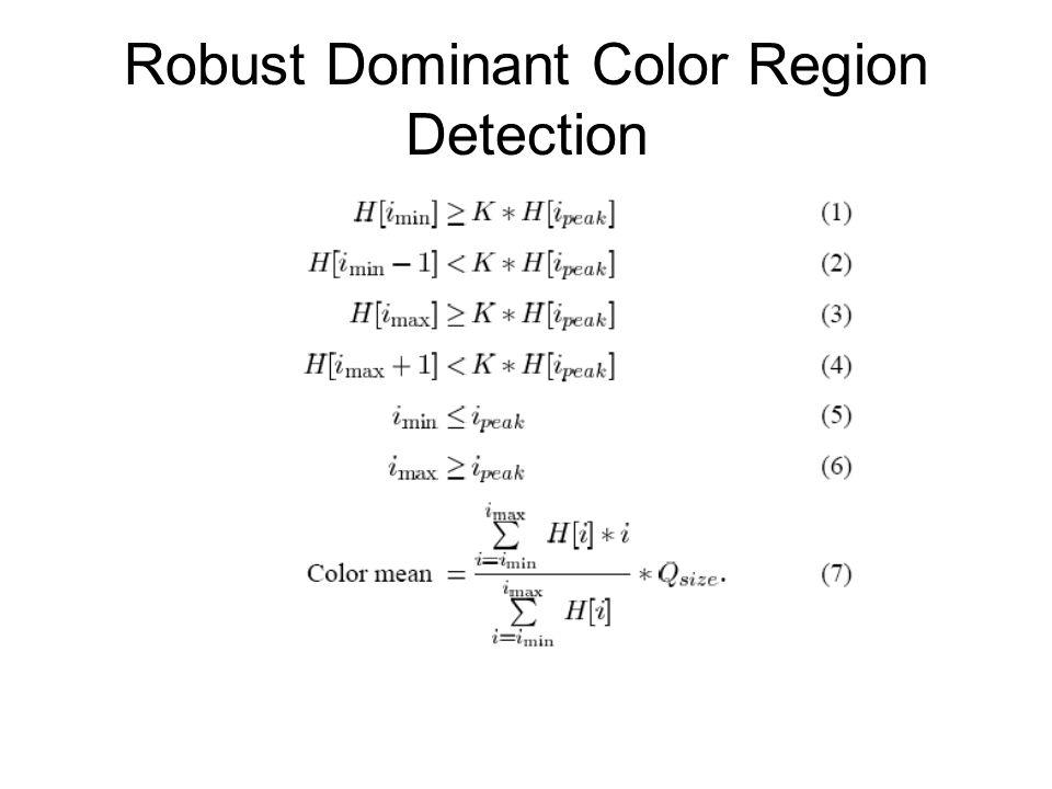 Robust Dominant Color Region Detection