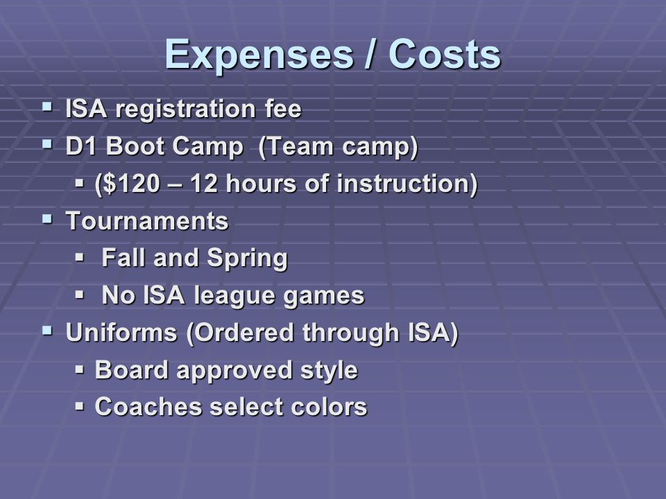 Expenses / Costs ISA registration fee D1 Boot Camp (Team camp)