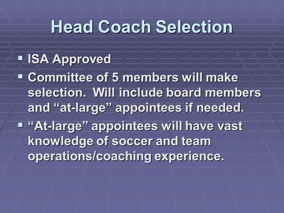 Head Coach Selection ISA Approved