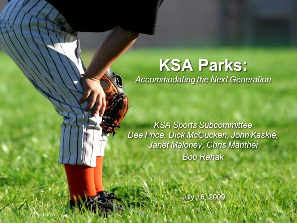 KSA Parks: Accommodating the Next Generation