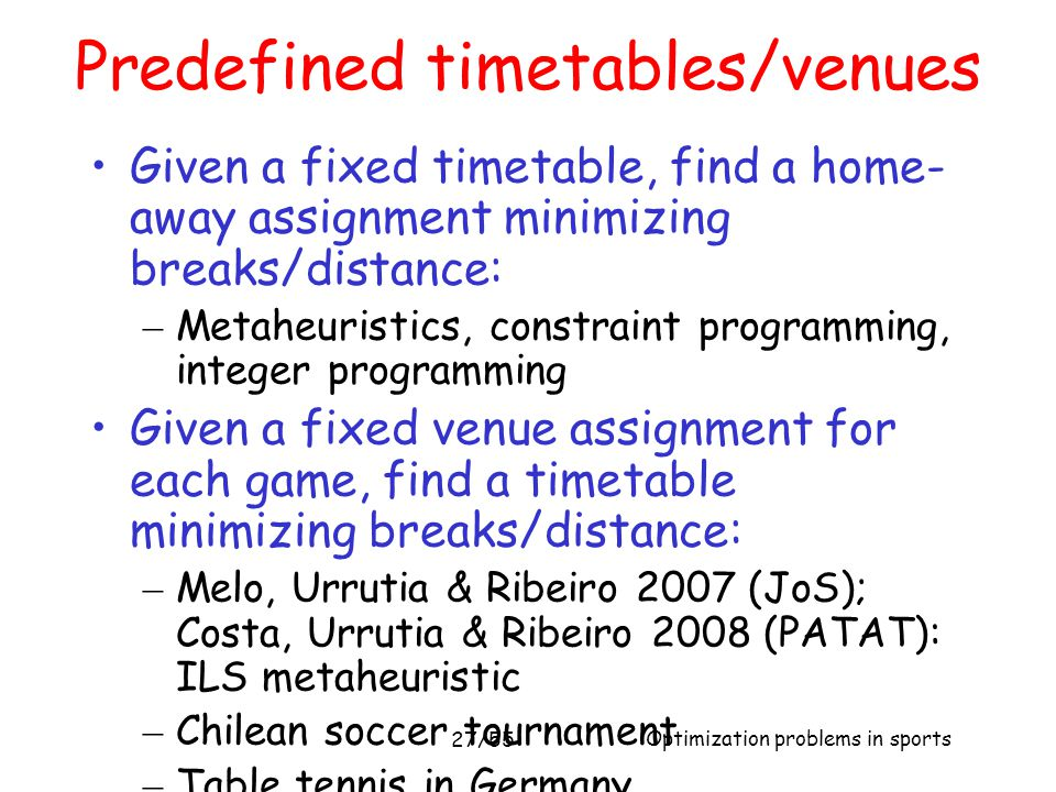 Predefined timetables/venues