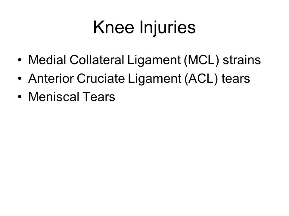 Knee Injuries Medial Collateral Ligament (MCL) strains