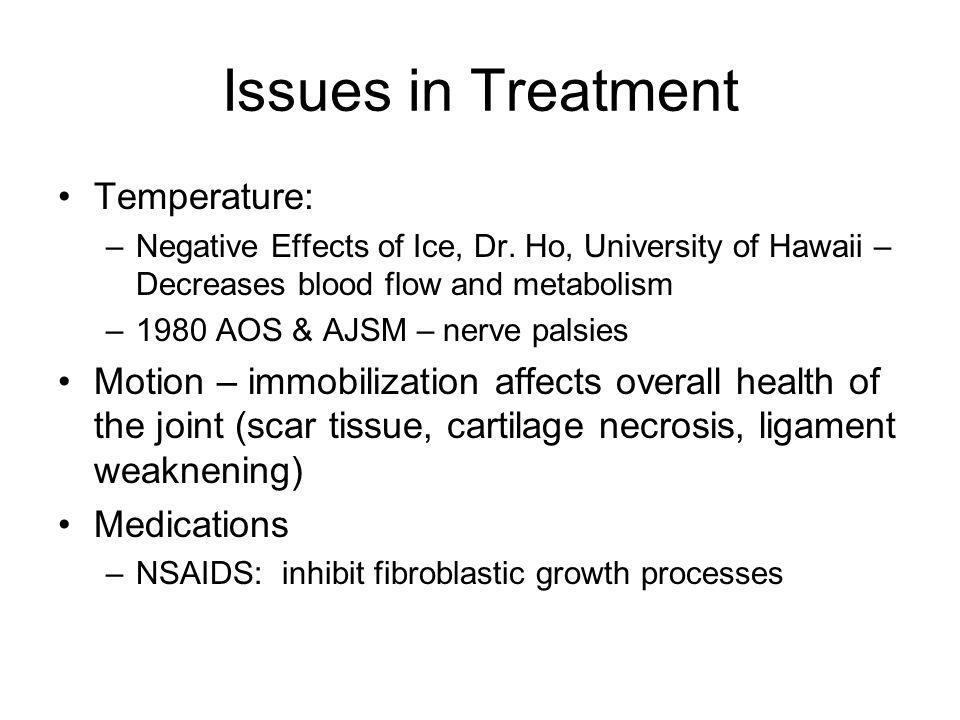 Issues in Treatment Temperature:
