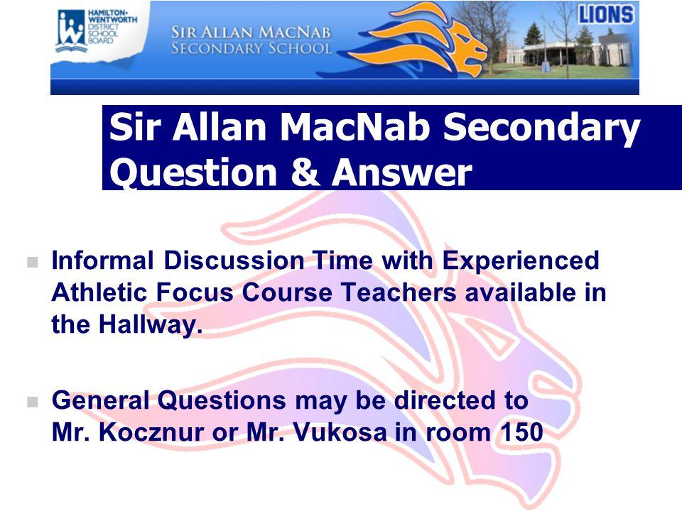 Sir Allan MacNab Secondary Question & Answer