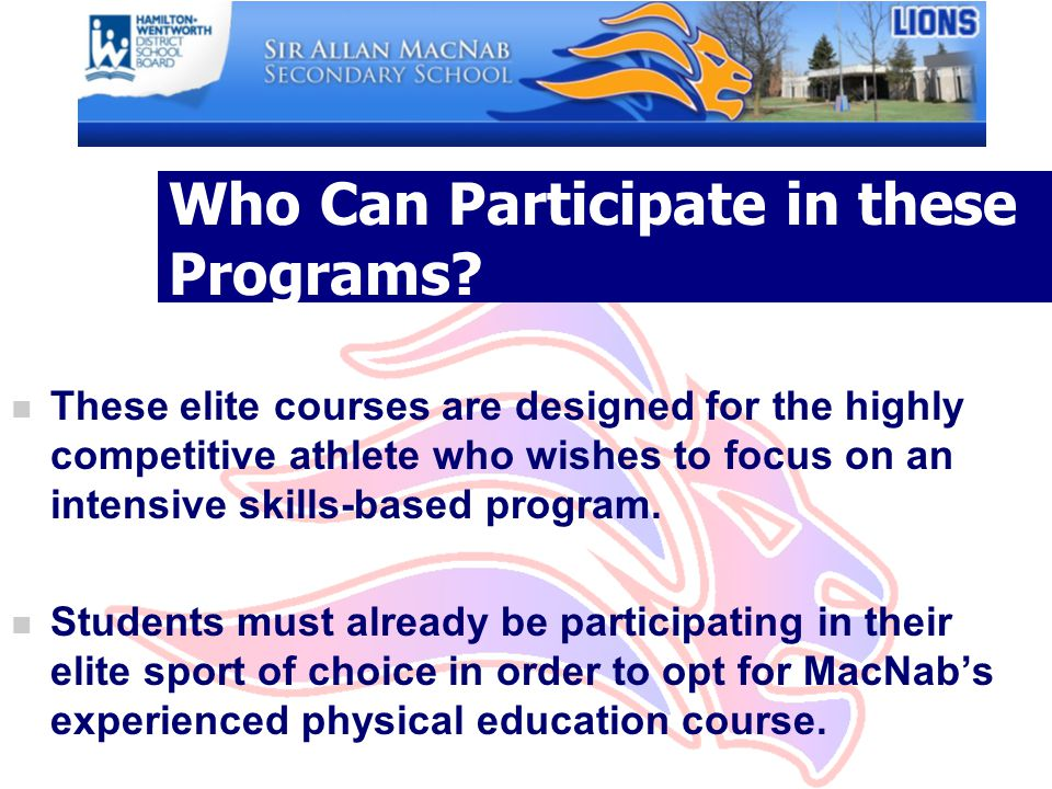 Who Can Participate in these Programs