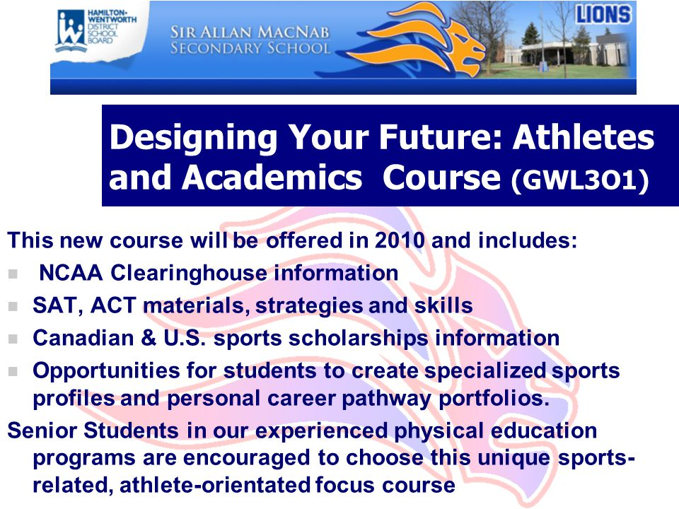 Designing Your Future: Athletes and Academics Course (GWL3O1)