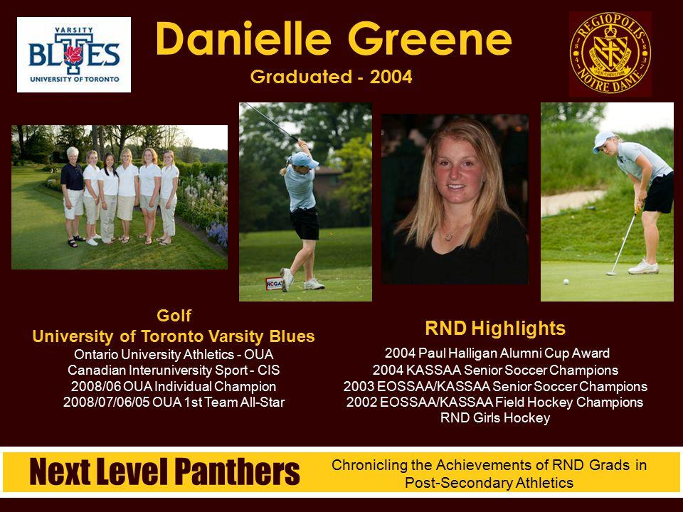 Danielle Greene Graduated - 2004