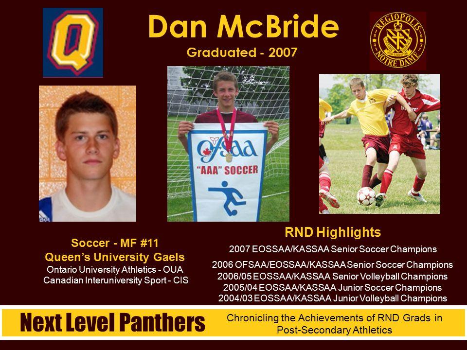 Dan McBride Graduated - 2007