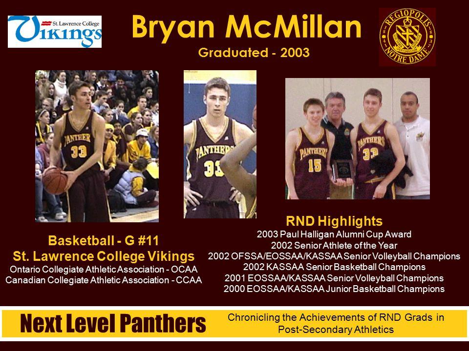 Bryan McMillan Graduated - 2003