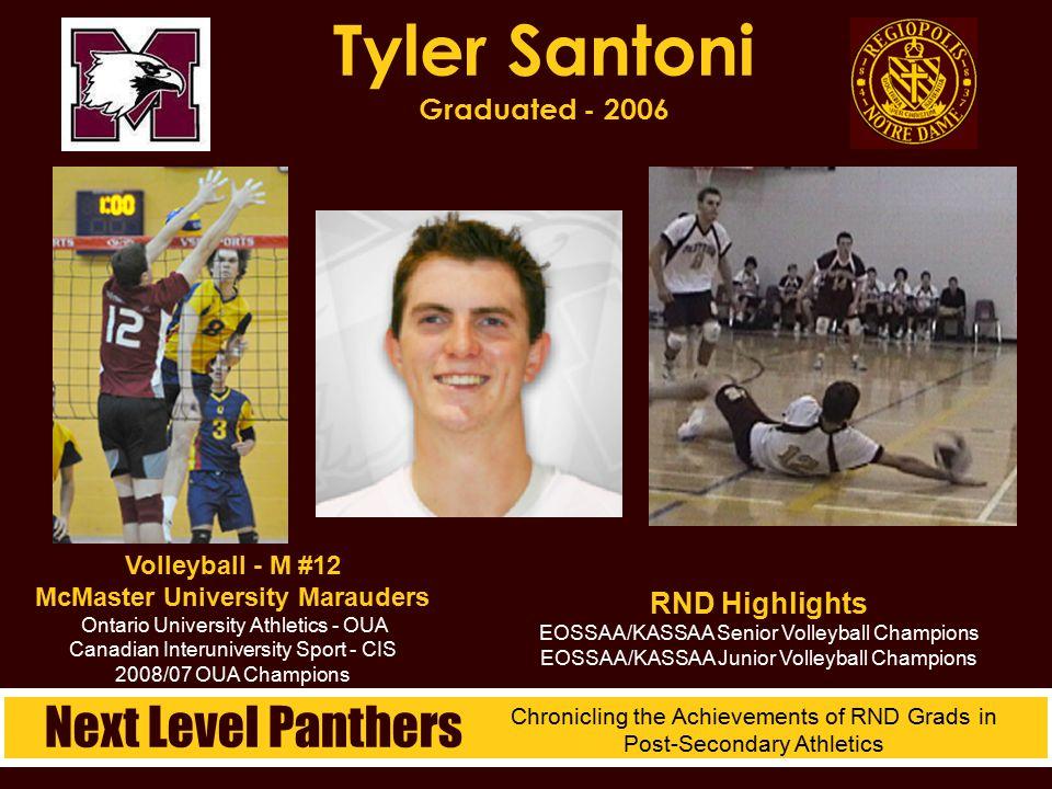Tyler Santoni Graduated - 2006