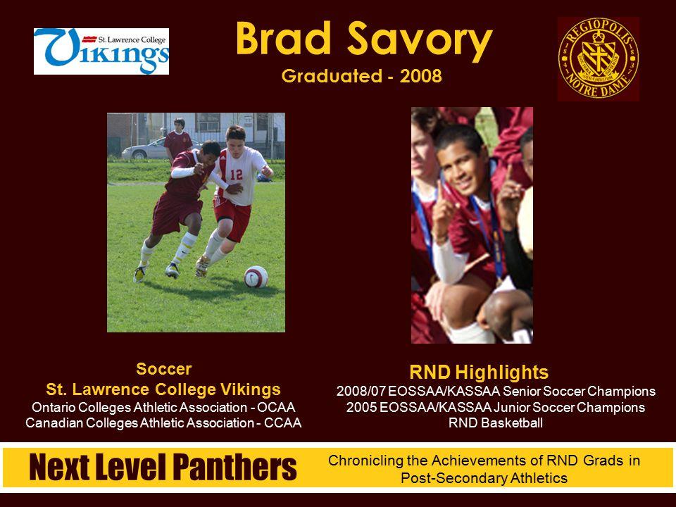 Brad Savory Graduated - 2008