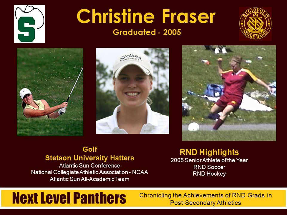Christine Fraser Graduated - 2005