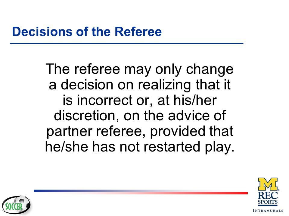 Decisions of the Referee