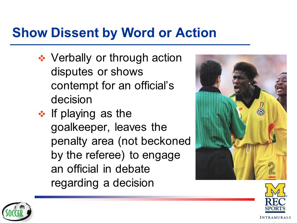 Show Dissent by Word or Action