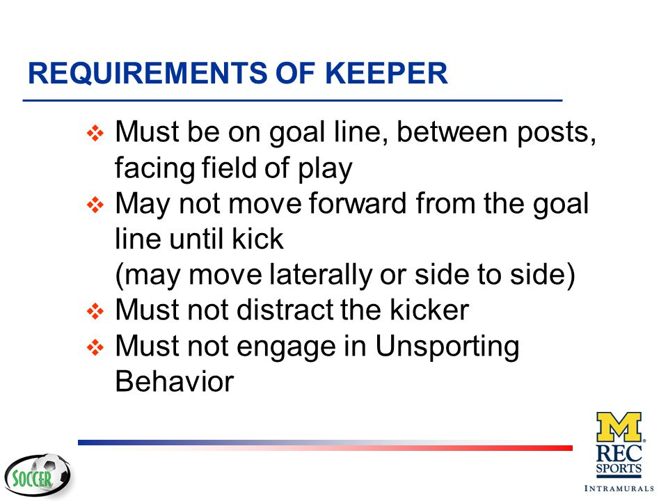 REQUIREMENTS OF KEEPER