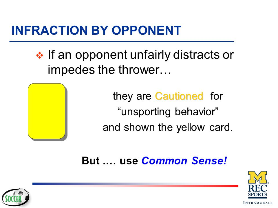 INFRACTION BY OPPONENT