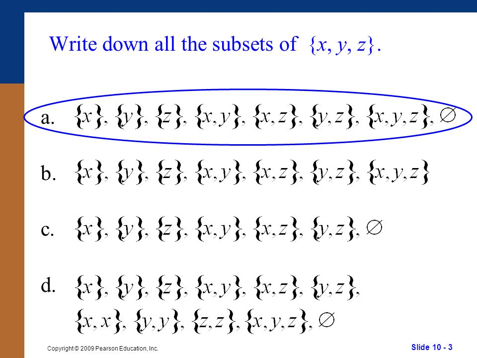 Write down all the subsets of {x, y, z}.