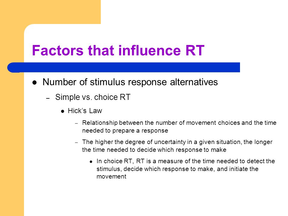 Factors that influence RT
