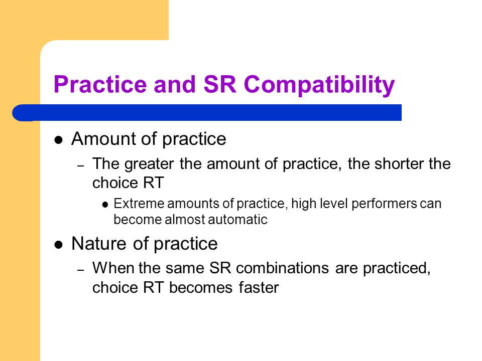Practice and SR Compatibility