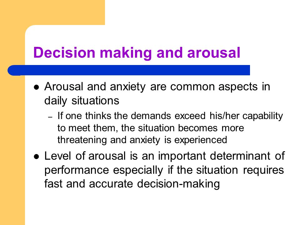 Decision making and arousal