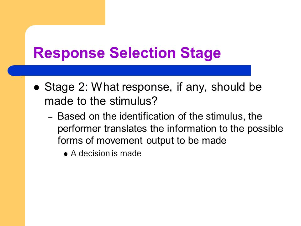 Response Selection Stage