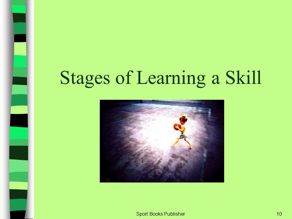 Stages of Learning a Skill